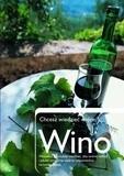 Okładka książki Chcesz wiedzieć więcej? Wino Julie Arkell