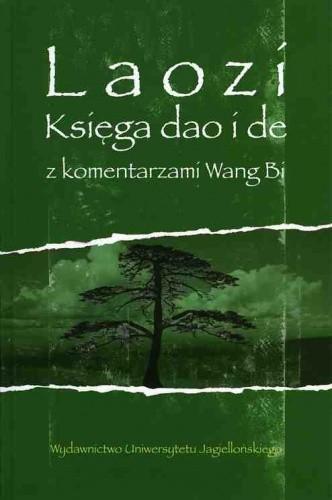 Okładka książki Księga dao i de z komentarzami Wang Bi Lao Tsy (Laozi)