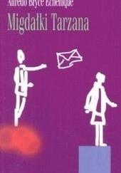 Okładka książki Migdałki Tarzana Alfredo Bryce Echenique