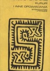 Okładka książki Kurupi i inne opowiadania Augusto Roa Bastos