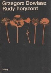 Okładka książki Rudy horyzont Grzegorz Dowlasz