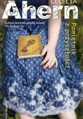 Okładka książki Pamiętnik z przyszłości Cecelia Ahern