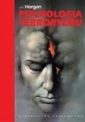 Okładka książki Psychologia terroryzmu John Horgan