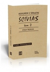 Okładka książki Scivias, t. 2 Hildegarda z Bingen