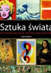 Okładka książki Sztuka świata. Najwybitniejsze dzieła malarstwa