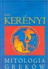 Okładka książki Mitologia Greków Karl Kerényi