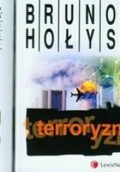 Okładka książki Terroryzm Brunon Hołyst