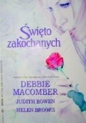Okładka książki Święto zakochanych Debbie Macomber,Helen Brooks,Judith Bowen