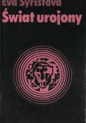 Okładka książki Świat urojony Eva Syřišt'ovǎ