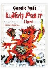 Okładka książki Kudłaty Pazur i inni Cornelia Funke