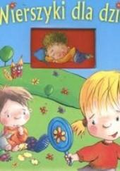 Okładka książki Wierszyki dla dzieci Urszula Kozłowska,Agnieszka Frączek,Jan Brzechwa,Jan Kazimierz Siwek