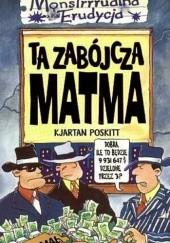 Okładka książki Ta zabójcza matma Kjartan Poskitt