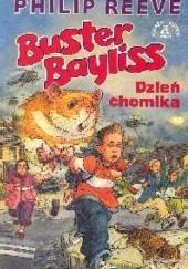 Okładka książki Buster Bayliss. Dzień chomika Philip Reeve