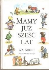Okładka książki Mamy już sześć lat Alan Alexander Milne