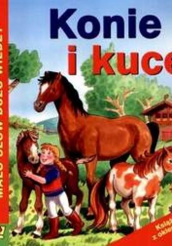 Okładka książki Konie i kuce Dominik Kopacz