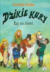 Okładka książki Raj na ziemi Cornelia Funke