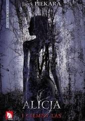 Okładka książki Alicja i Ciemny Las