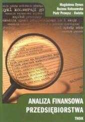 Okładka książki Analiza finansowa przedsiębiorstwa Magdalena Dynus,Bożena Kołosowska,Piotr Prewys