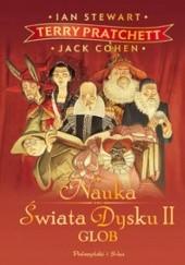 Okładka książki Nauka Świata Dysku II. Glob Terry Pratchett,Jack Cohen,Ian Stewart