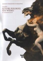 Okładka książki Galeria Sztuki Polskiej XIX Wieku w Sukiennicach praca zbiorowa