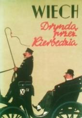 Okładka książki Dryndą przez Kierbedzia Stefan Wiechecki