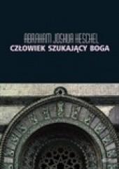 Okładka książki Człowiek szukający Boga. Szkice o modlitwie i symbolach. Abraham Joshua Heschel