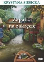 Okładka książki Zapałka na zakręcie Krystyna Siesicka