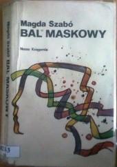 Okładka książki Bal maskowy Magda Szabó