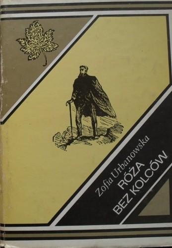 Okładka książki Róża bez kolców Zofia Urbanowska