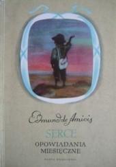 Okładka książki Serce. Opowiadania miesięczne Edmund de Amicis