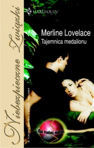 Okładka książki Tajemnica medalionu Merline Lovelace