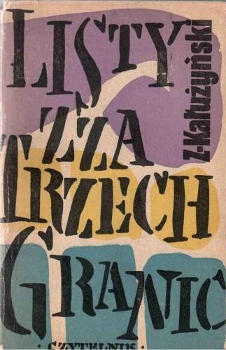 Okładka książki Listy zza trzech granic Zygmunt Kałużyński