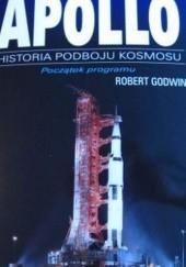 Okładka książki Apollo - początek programu Robert Godwin