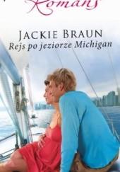 Okładka książki Rejs po jeziorze Michigan Jackie Braun
