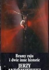 Okładka książki Bramy raju i dwie inne historie Jerzy Andrzejewski