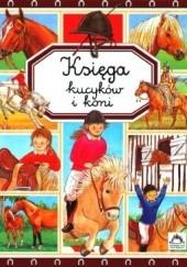 Okładka książki Księga kucyków i koni Émilie Beaumont