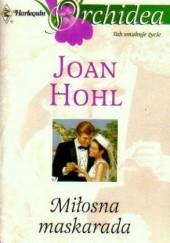 Okładka książki Miłosna maskarada Joan Hohl