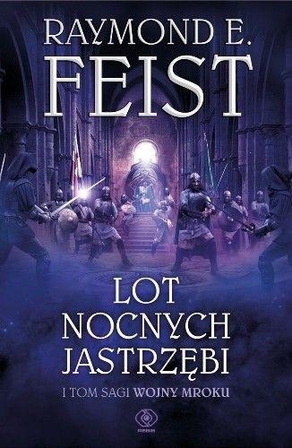 Okładka książki Lot Nocnych Jastrzębi Raymond E. Feist