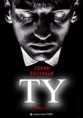 Okładka książki Ty Zoran Drvenkar