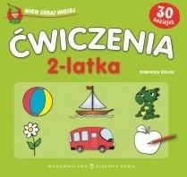 Okładka książki Ćwiczenia 2-latka. Wiem coraz więcej Dominika Bylica