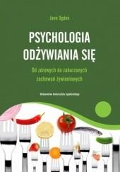 Okładka książki Psychologia odżywiania się Jane Ogden