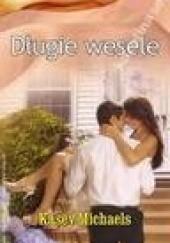 Okładka książki Długie wesele Kasey Michaels