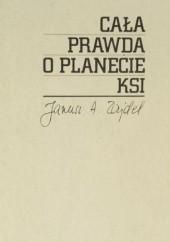 Okładka książki Cała prawda o planecie Ksi Janusz Andrzej Zajdel