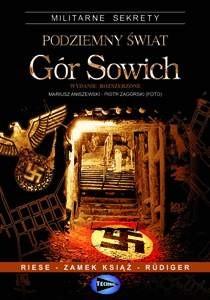 Okładka książki Podziemny świat Gór Sowich Mariusz Aniszewski,Piotr Zagórski