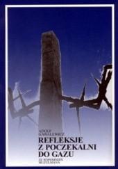 Okładka książki Refleksje z poczekalni do gazu Adolf Gawalewicz