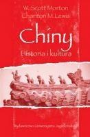 Okładka książki Chiny. Historia i kultura Charlton M. Lewis,W. Scott Morton