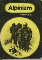 Okładka książki Wszystko o... Alpinizm Józef Nyka