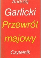 Okładka książki Przewrót majowy Andrzej Garlicki