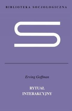 Okładka książki Rytuał interakcyjny Erving Goffman