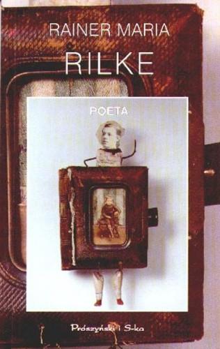 Okładka książki Poeta Rainer Maria Rilke